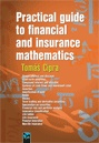 Practical guide to financial and insurance mathematics