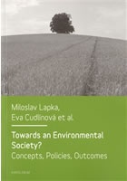 Towards an Environmental Society? Concepts, Policies, Outcomes